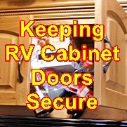 Keeping RV cabinet doors closed on the road | Rv living | Rv
