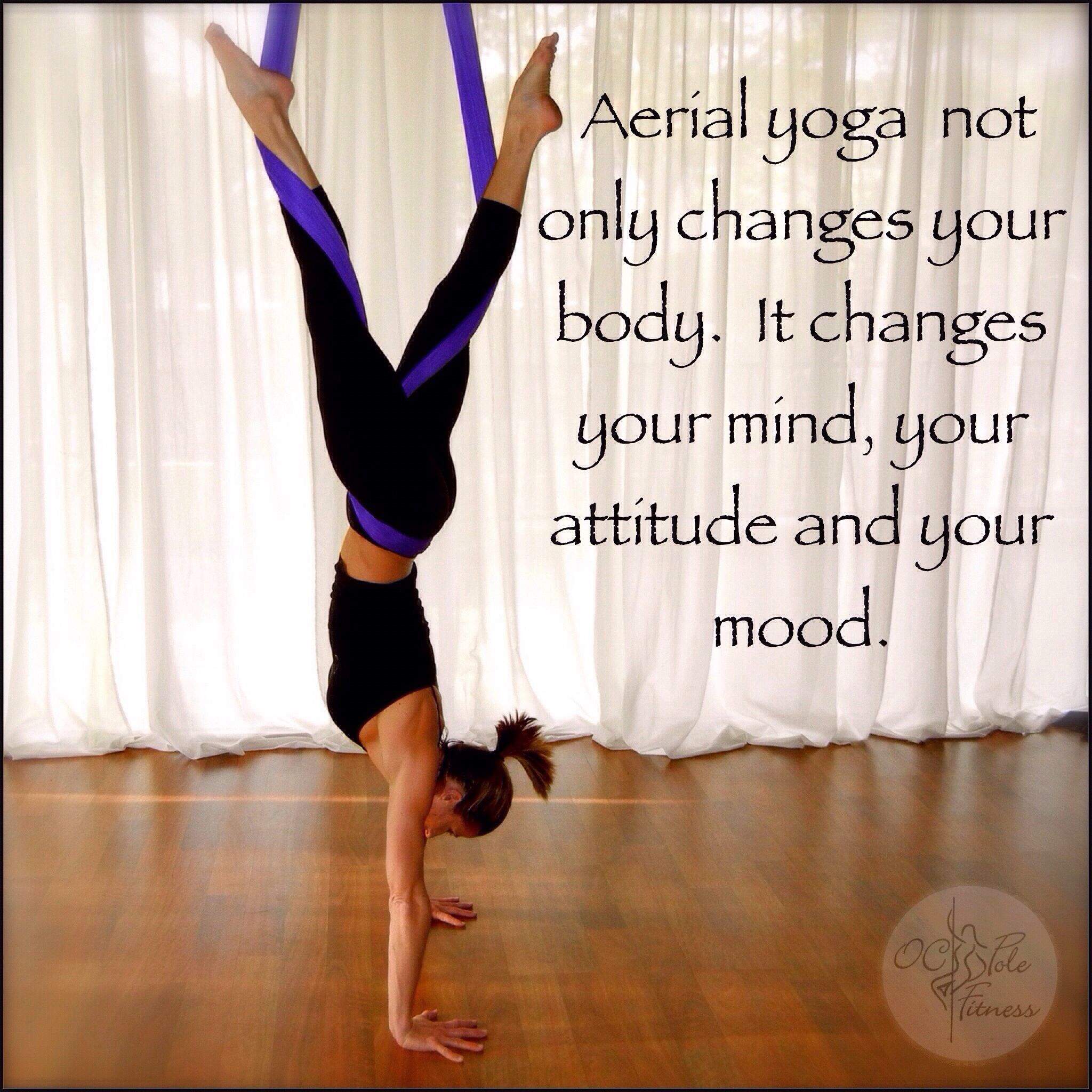 Change your body and mood with aerial yoga.