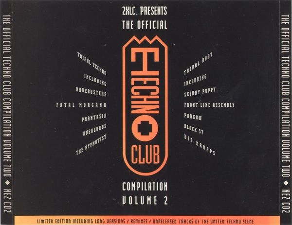 Various - The Official Techno Club Compilation Volume Two (CD) at Discogs