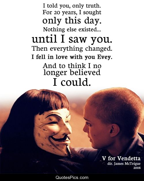 Epic Love Quotes From Movies: Not Really Sure Who I Love More, V Himself Or Hugo Weaving
