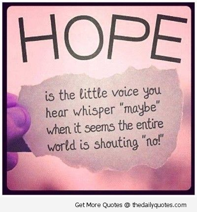Hope (With images) | Hope quotes, Inspiring quotes about ...