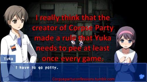 I Really Think That The Creator Of Corpse Party Made A Rule That