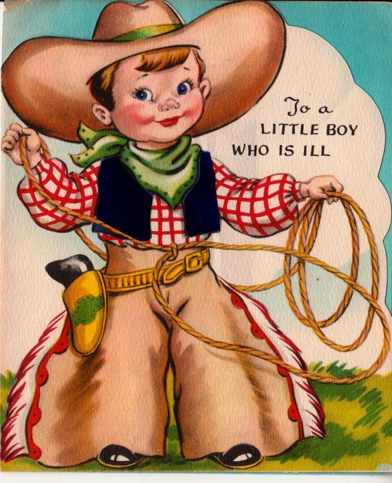 1950s vintage to a little boy who is ill cowboy greetings card b2 1950s vintage to a little boy who is ill cowboy greetings card b2 m4hsunfo