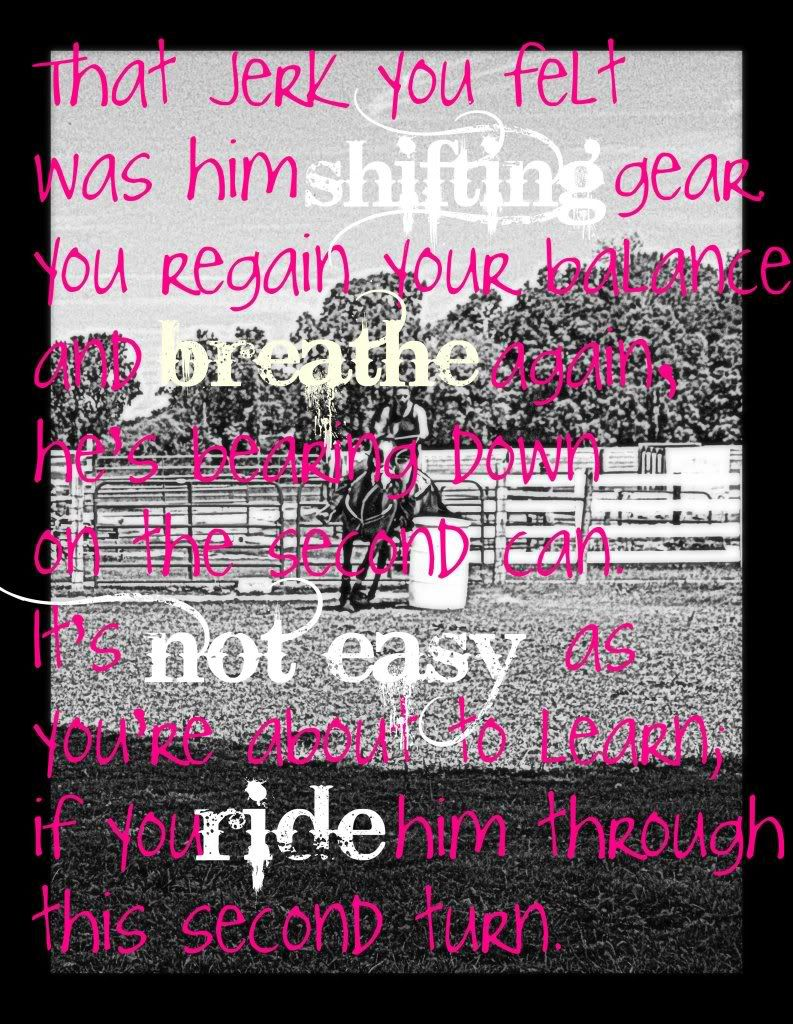 Barrel Racing Quotes Barrel Racing Quote That Makes Me Wanna Ride  Horsesmy Life