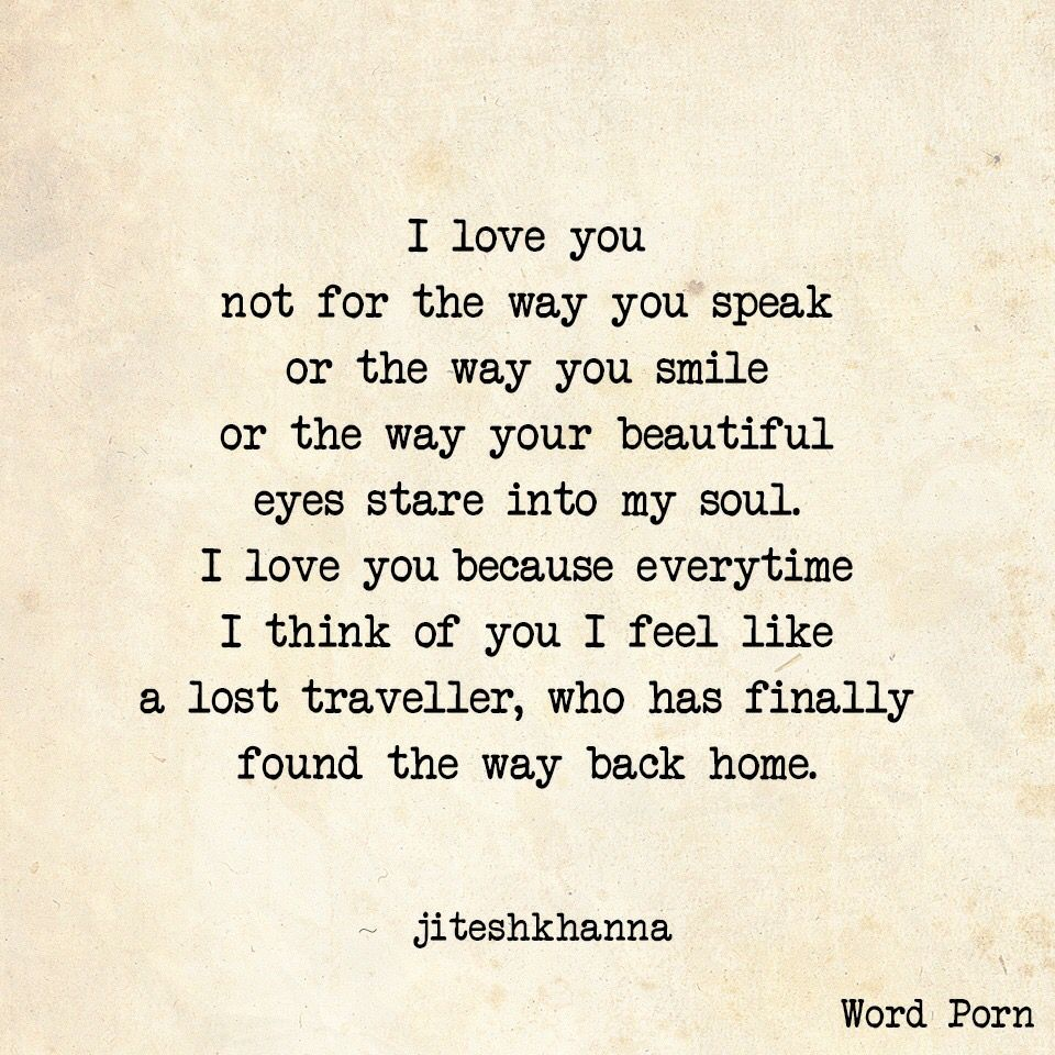I Love You Because Quotes I Love You Not For The Way You Speak  Quotes  Pinterest  True