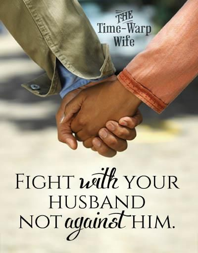When Its Good To Fight With Your Husband Love Love My Husband