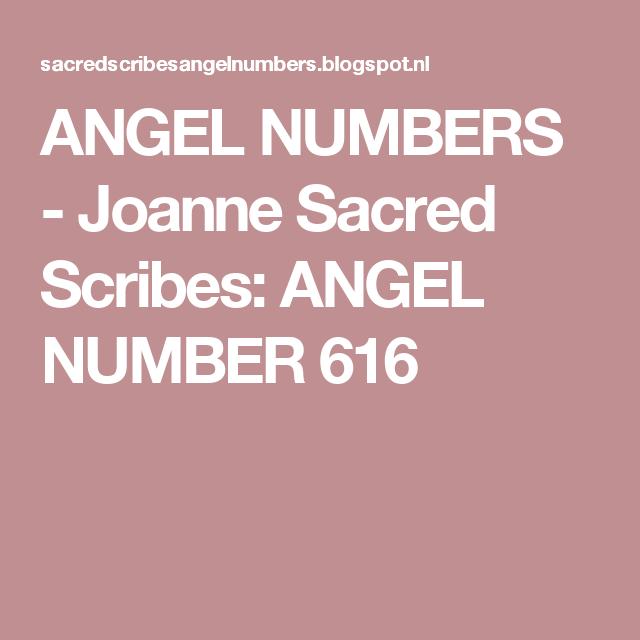 ANGEL NUMBERS - Joanne Sacred Scribes: ANGEL NUMBER 616 | Angel