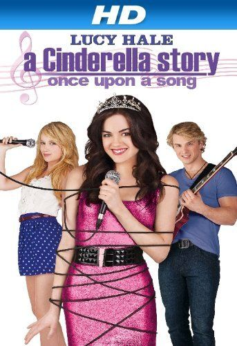 Amazon Com A Cinderella Story Once Upon A Song Hd Lucy Hale