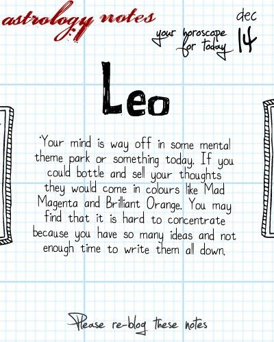 Hey Leo, follow us for horoscopes every day!