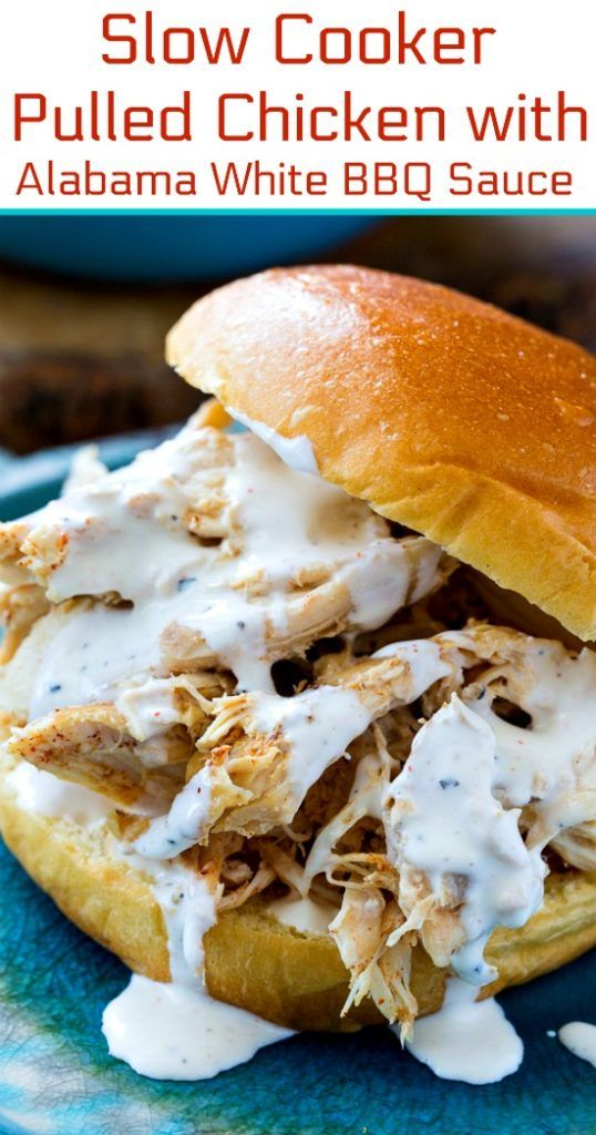 Photo of Slow Cooker Pulled Chicken with Alabama White BBQ Sauce – Spicy Southern Kitchen