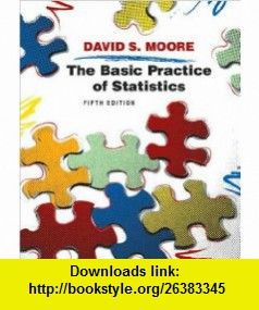The basic practice of statistics 5th edition david s moore the basic practice of statistics 5th edition david s moore asin fandeluxe Gallery