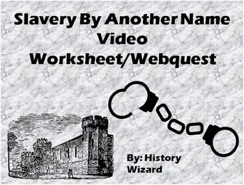 slavery by another name video worksheet webquest worksheets students and social studies. Black Bedroom Furniture Sets. Home Design Ideas