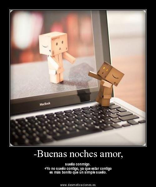 Desmotivaciones Buenas Noches Amor Danbo Long Distance Love Long Distance Relationship