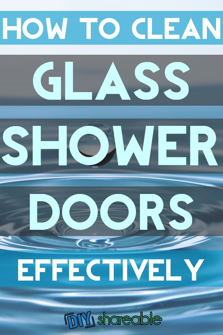 How To Clean Glass Shower Doors Effectively Diy Cleaner Shower