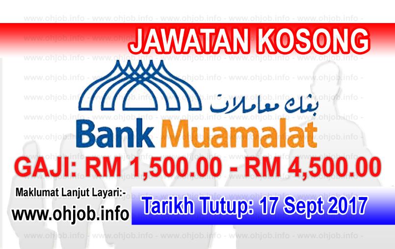 Jawatan Kosong Bank Muamalat Malaysia (17 September 2017