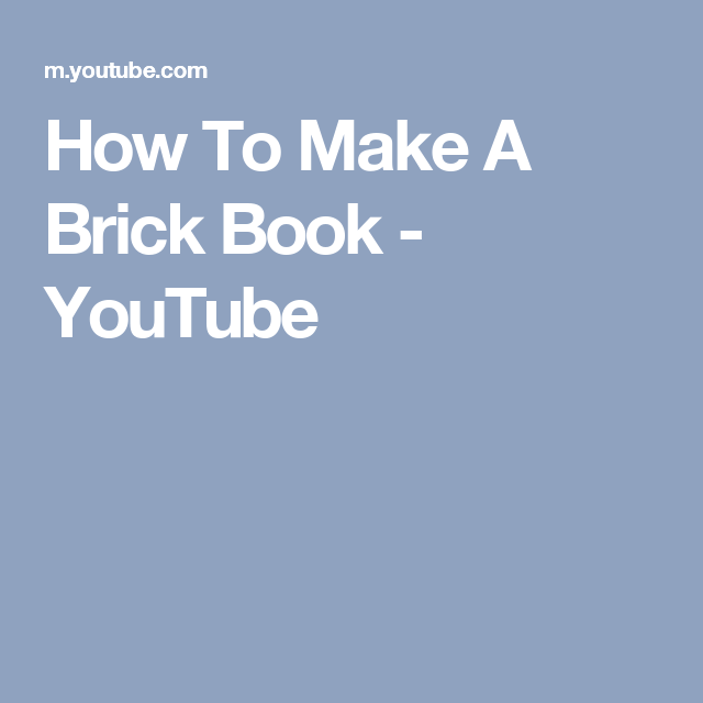 How To Make A Brick Book - YouTube