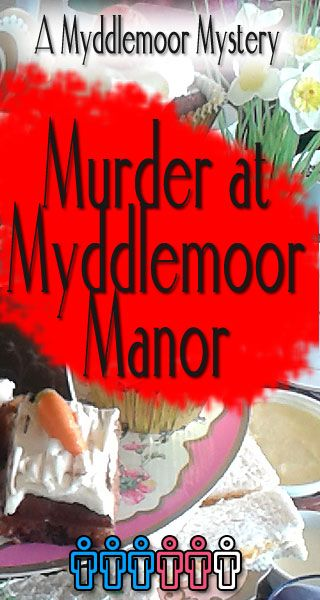 Murder at Myddlemoor Manor - still need to check this one out to see if it's clean