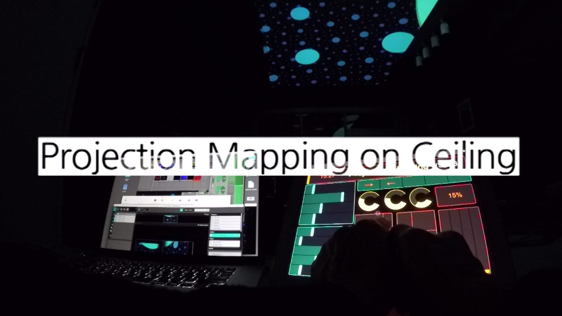 Projection Mapping on Ceiling