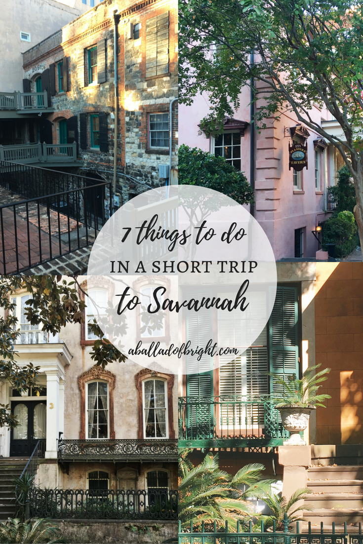 7 THINGS TO DO IN A SHORT TRIP TO SAVANNAH | Things To Do ...