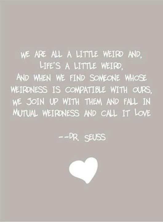 Dr Seuss Dr Seuss Quotes Pinterest Love Quotes Quotes And
