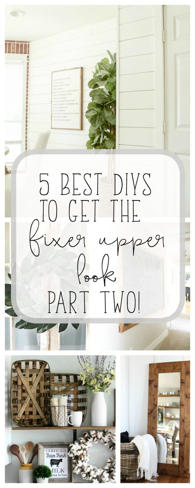 5 Best DIYs to get the Fixer Upper look, Part Two!! Get that farmhouse look on a budget by DIY you own. Tons of inspirations, projects and tutorials to get you started #BudgetHomeDecorating