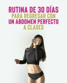Rutina de 30 días para regresar con un abdomen perfecto a clases