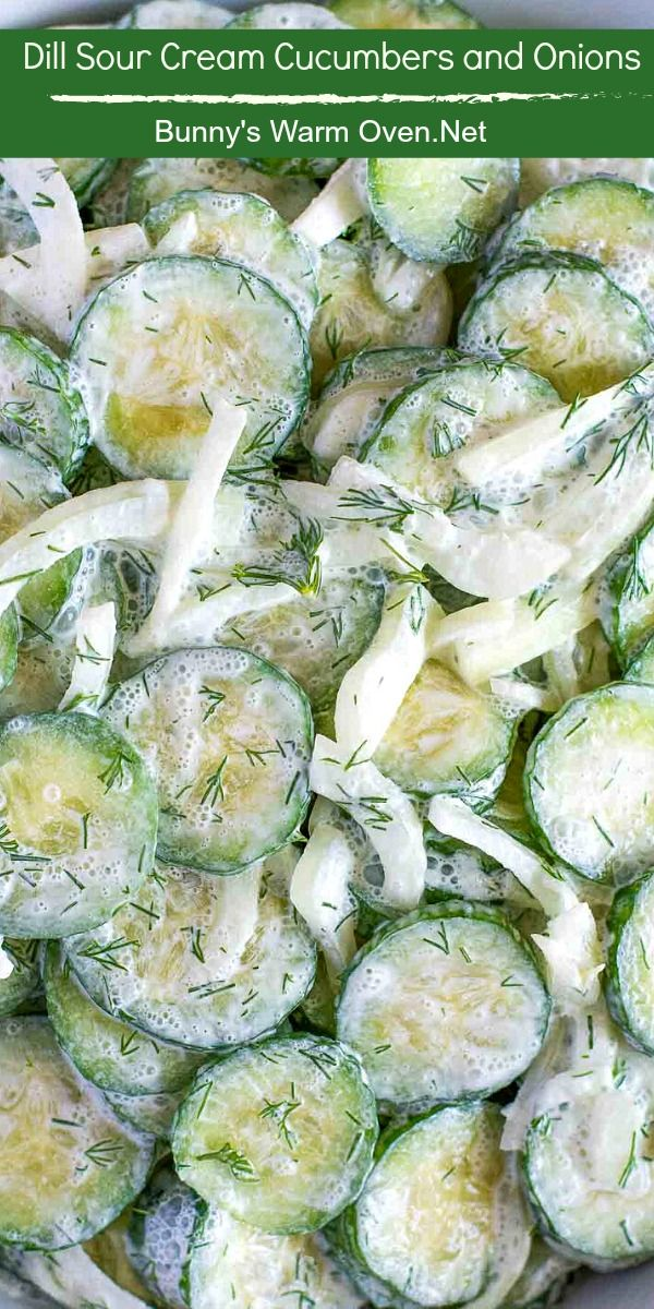 Dill Sour Cream Cucumbers And Onion In 2020 Sour Cream Cucumbers Cucumbers And Onions Creamed Cucumbers