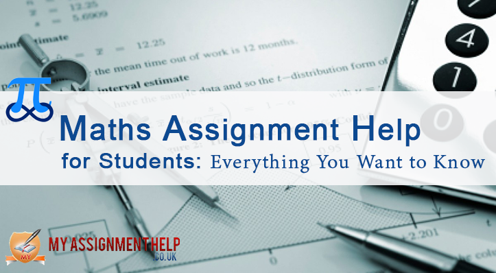 maths assignment help for students everything you want to know maths assignment help for students everything you want