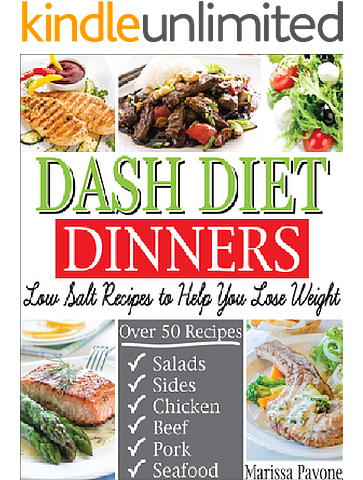Dash diet dinners low salt recipes to help you lose weight lower dash diet dinners low salt recipes to help you lose weight lower blood pressure forumfinder Choice Image