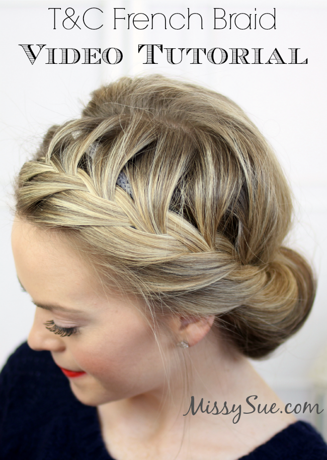 TC French Braid Video Tutorial MissySue Blog1 Tuck and Cover French ...