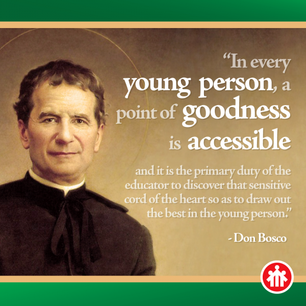 Don Bosco Quotes - There is Goodness in Every Young Person - Find It | Saint quotes catholic, Saint quotes, Don bosco