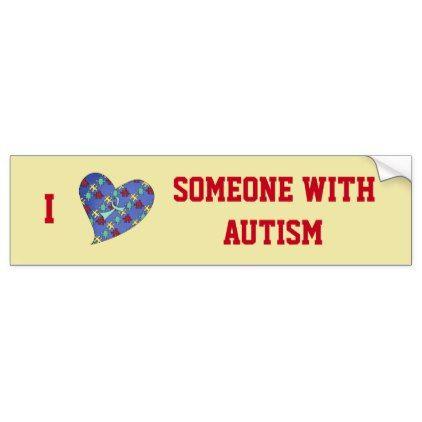 I love someone with autism bumper sticker