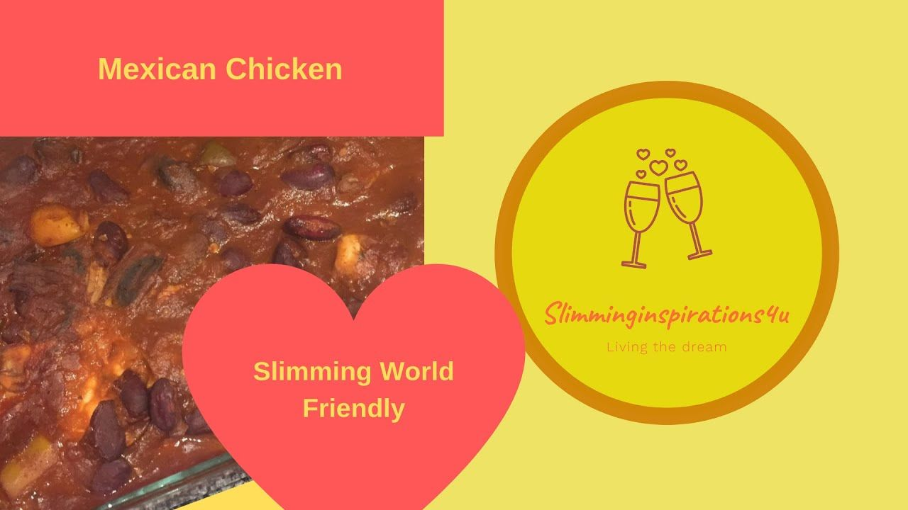 Mexican Chicken Slimming World Friendly YouTube (With