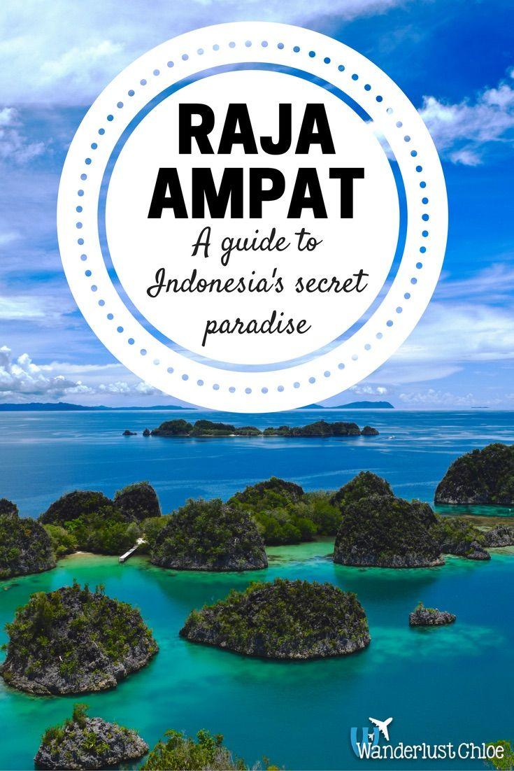 Raja Ampat - A Guide to Indonesia's Secret Paradise