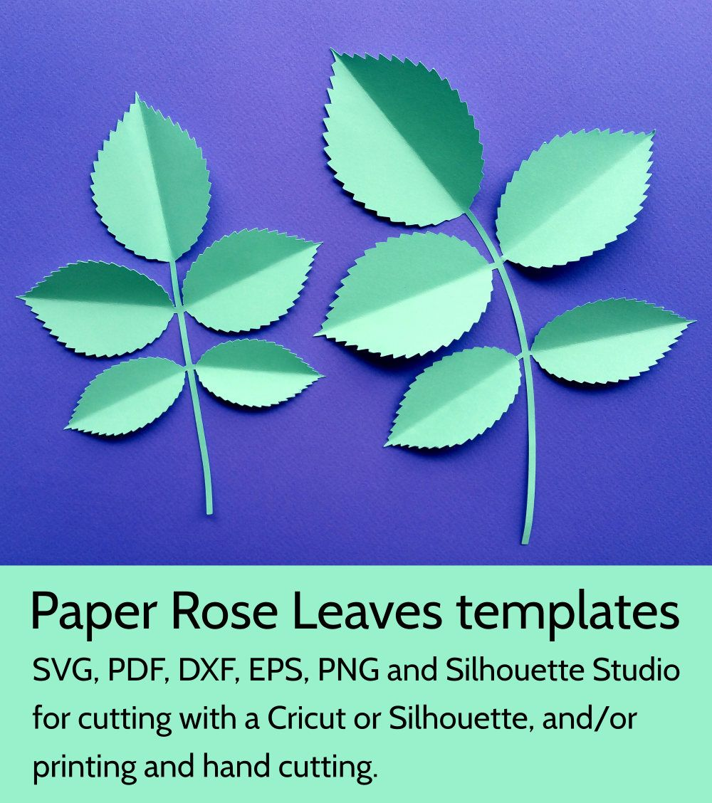 Diy Rose Leaves Template Svg And Pdf For Paper Flowers