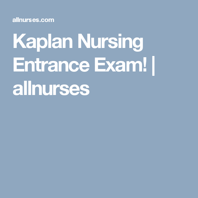 Kaplan Test tips (Part 4) | Kaplan nursing entrance exam ...