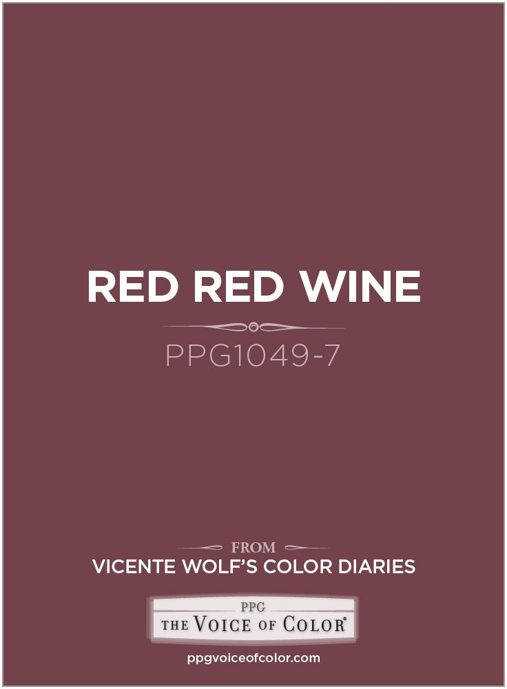 Red Wine Ppg1049 7 For Fall Color Inspiration A Part Of The Vicente