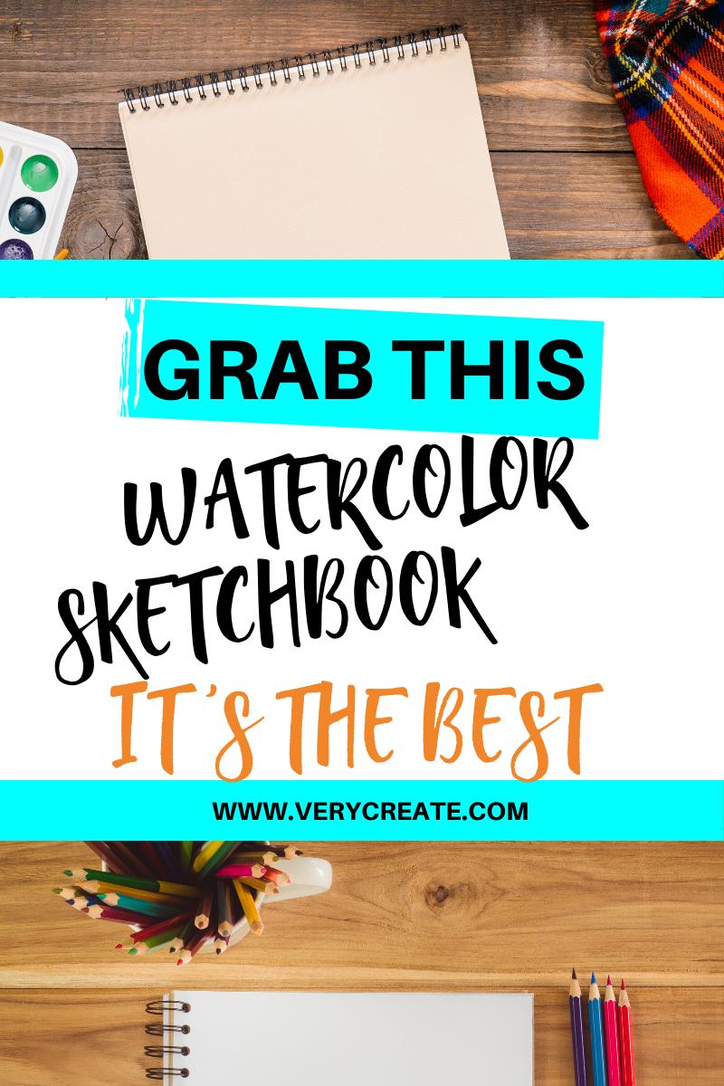 Best Watercolor Sketchbook : watercolor, sketchbook, Watercolor, Sketchbook, Reviews, READ!), VeryCreate.com, Sketchbook,, Sketch, Book,, Supplies, Drawing
