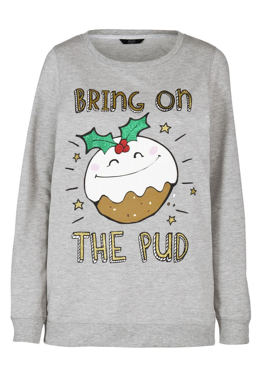 Clothing At Tesco F Bring On The Pud Sweatshirt Tops Gifts For Her Christmas 12