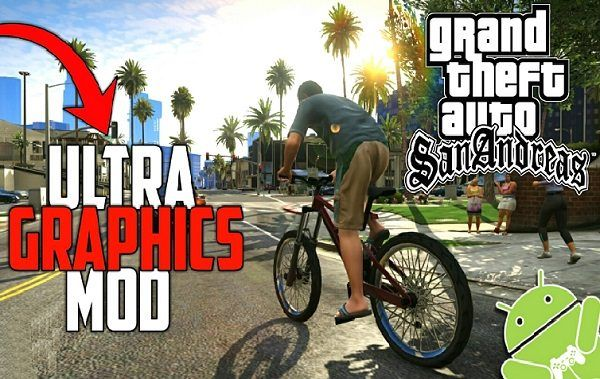 GTA San Andreas Ultra Graphics MOD for Android Download | Cell Phone