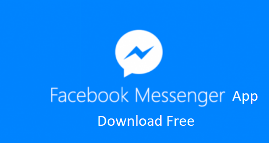 Facebook Messenger App Download Free Facebook Messenger