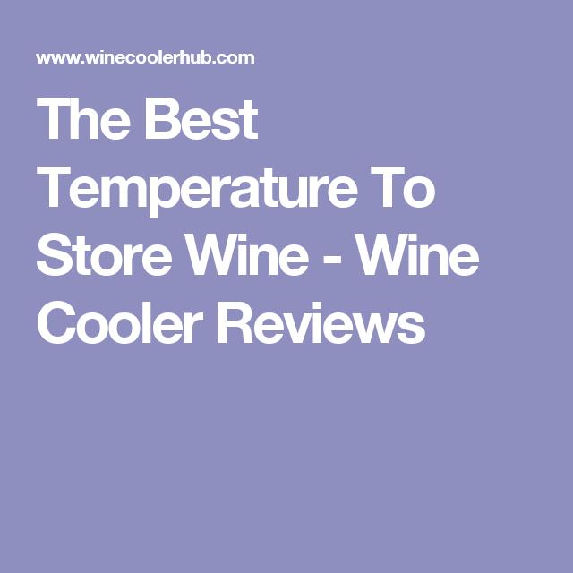 Wine Storage Temperature Best Practices Wine Folly Inside Best Temp To Store  Wine