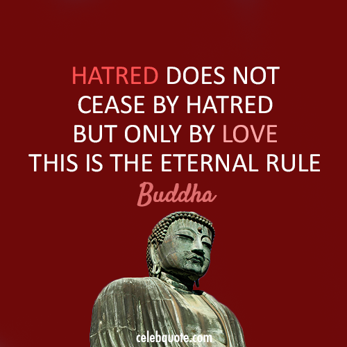 Buddha Love Quotes Best I Spent Way Too Much Time Hating Others Until I Realized I Hated . Decorating Inspiration