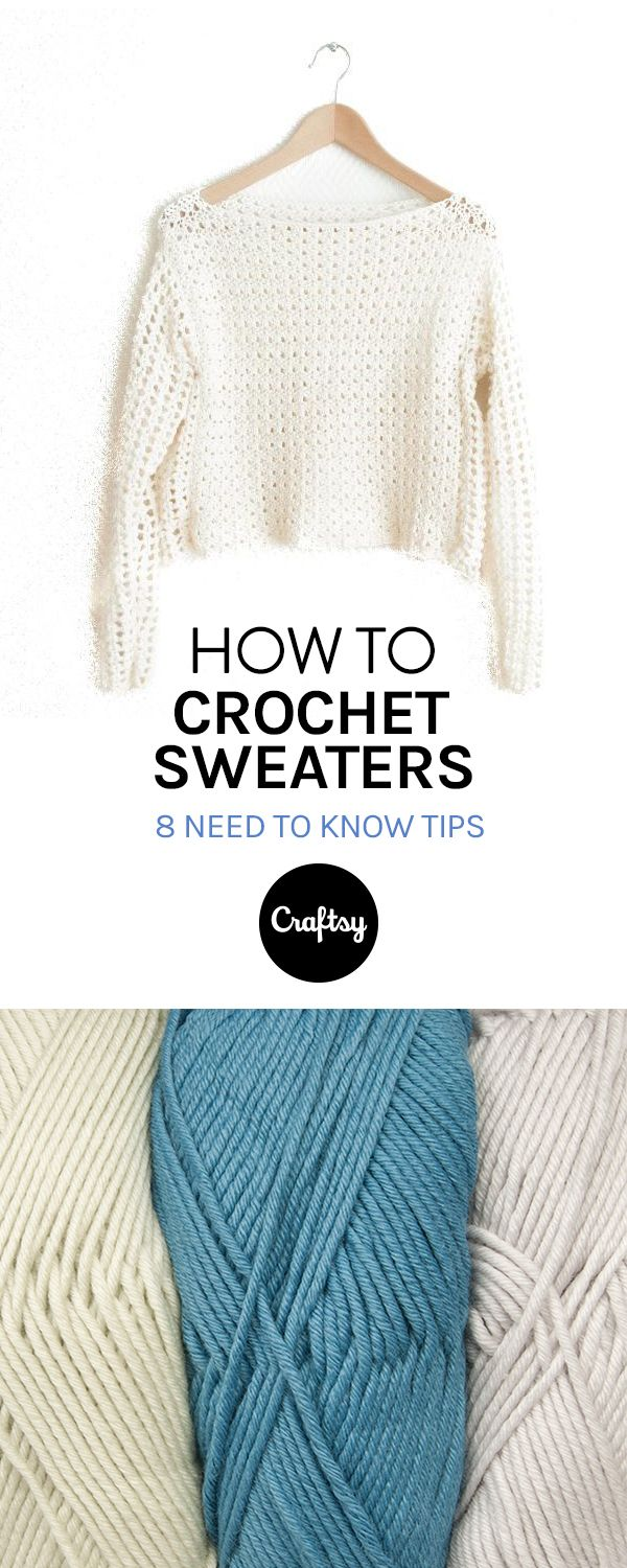 How to Crochet a Sweater You\'ll Actually Want to Wear | Crochet ...
