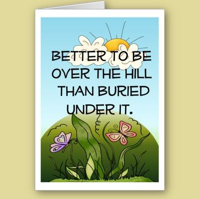 Over The Hill Birthday Card Birthday Cards Pinterest Funny