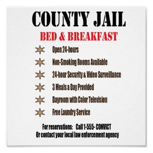 Jail Bb Print Zazzlecom Funny Correctional Officer Humor