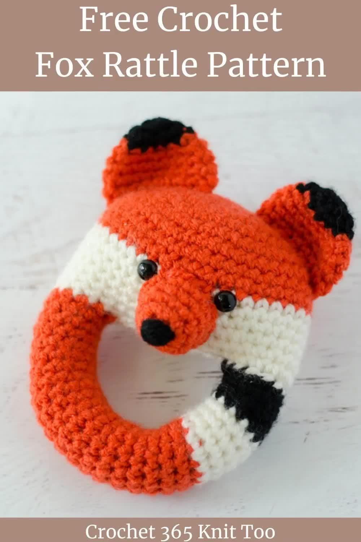Crochet Fox Rattle - Crochet 365 Knit Too