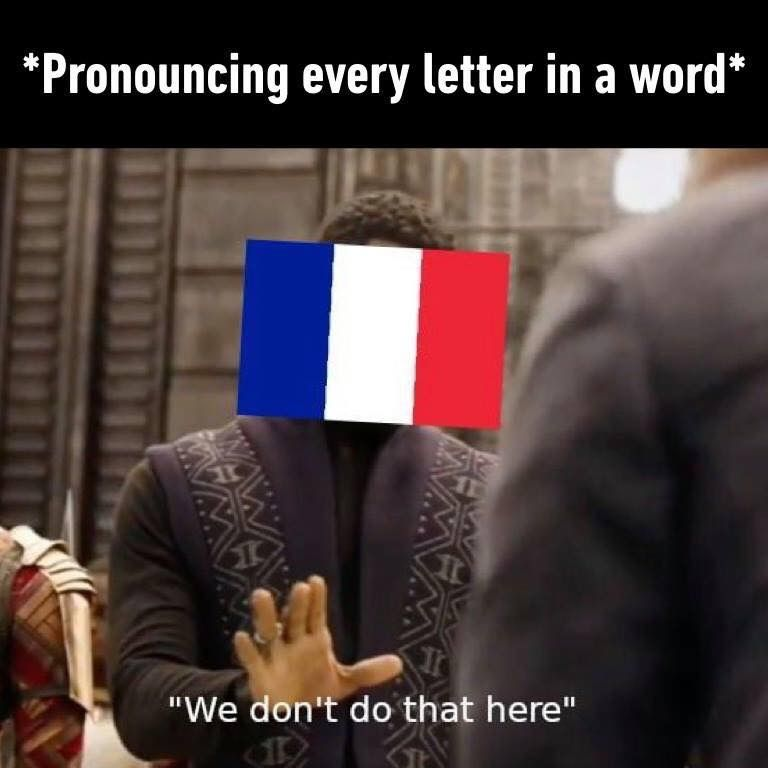 French Pronunciation Funny French French Meme Really Funny Memes