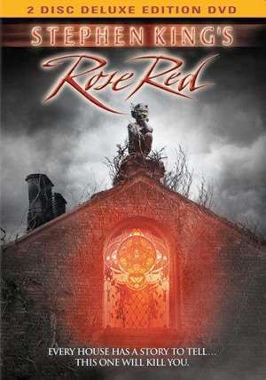 Rose Red movie poster  Like most of Stephen Kings work this is a super weird movie thats like over 4 hours long.