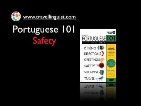 Portuguese 101 - Safety - Level Three